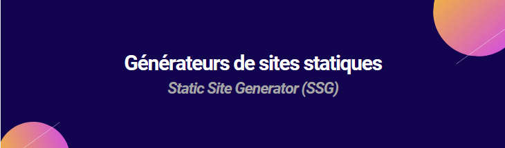 Générateurs de sites statiques